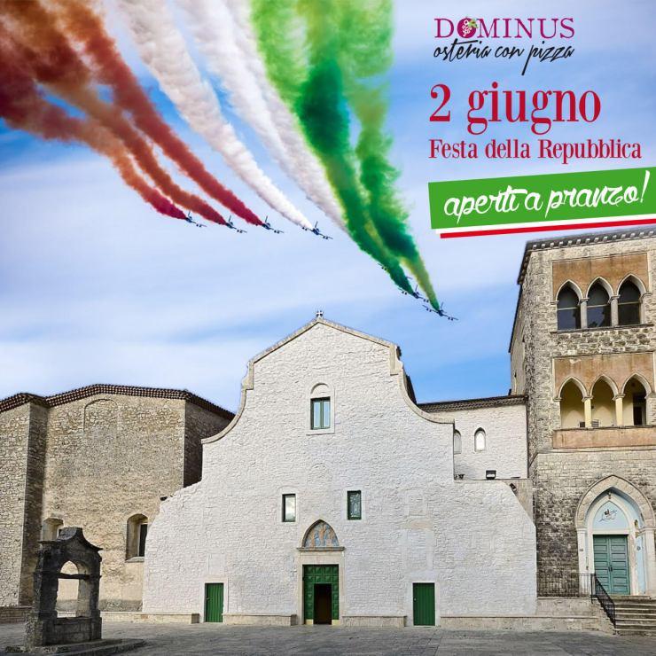 Passa la Festa della Repubblica con Dominus!